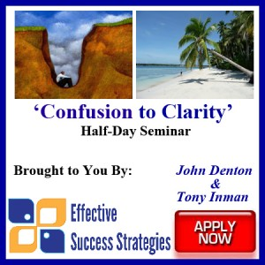 Effective Success Strategies - 'Confusion to Clarity' - Half-Day Workshop